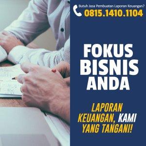 Jasa Pembuatan Laporan Bulanan atau Tahunan Keuangan Perusahaan Distributor Di Kalideres, JAKARTA BARAT
