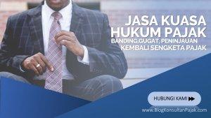Jasa Kuasa Hukum Banding, Gugatan Perpajakan di Kalibata,JAKARTA SELATAN