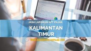Pembuatan Laporan SPT Bulanan Pribadi di Karang Asam Ulu, Sungai Kunjang, Samarinda Kalimantan Timur