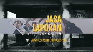 Jasa Pembuatan Laporan Pajak Tahunan Badan di Giri Mukti, Penajam, Penajam Paser Utara Kalimantan Timur