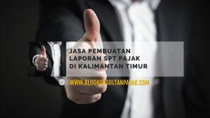 Penyusunan Laporan Pajak Bulanan Badan di Binuang, Sepaku, Penajam Paser Utara Kalimantan Timur
