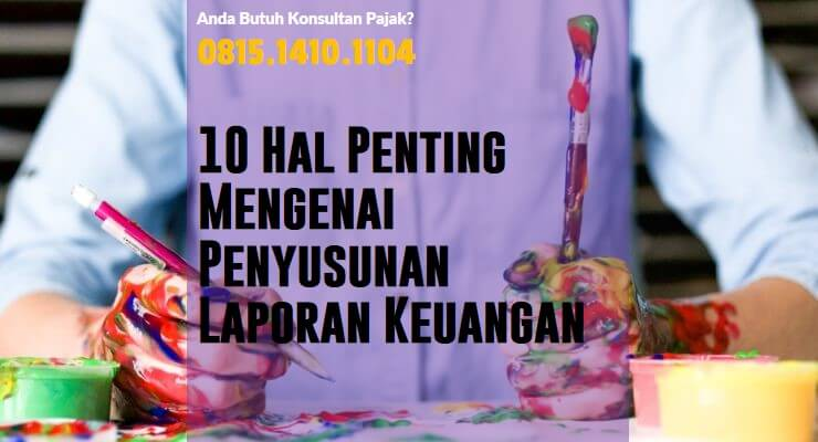 """10 Hal Penting Mengenai Penyusunan Laporan Keuangan<span class=""""rating-result after_title mr-filter rating-result-1439""""><span class=""""no-rating-results-text"""">No ratings yet.</span></span>"""