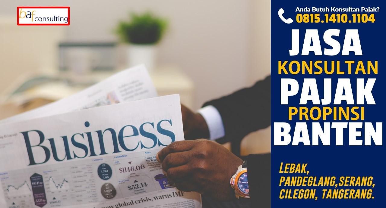 """BAF CONSULTING melayani Jasa Konsultasi Pajak di Banten, Cilegon, Serang dan Tangerang<span class=""""rating-result after_title mr-filter rating-result-269""""><span class=""""no-rating-results-text"""">No ratings yet.</span></span>"""