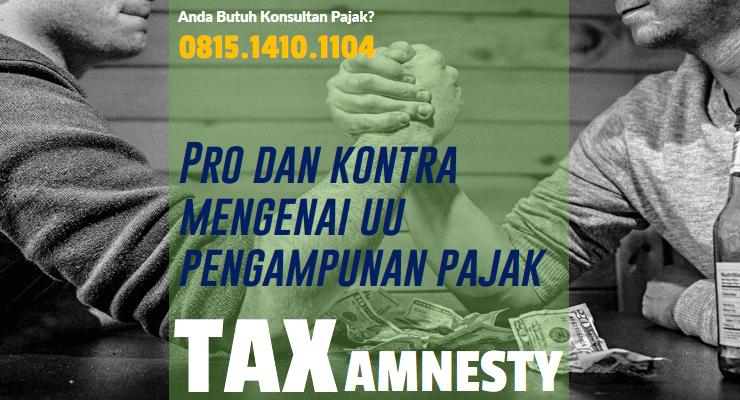 Tax Amnesty Pro Kontra Mengenai UU Pengampunan Pajak Terbaru