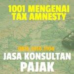 1001 Mengenai Tax Amnesty