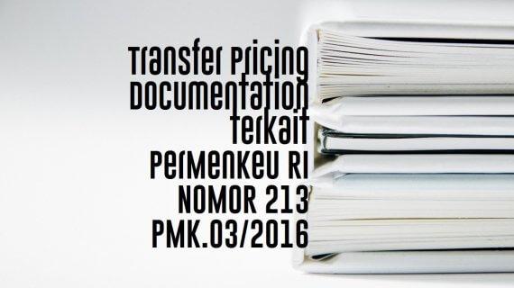 Transfer Pricing Documentation terkait PerMenKeu RI No 213