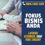 Jasa Penyediaan Laporan Bulanan atau Tahunan Keuangan Perusahaan jasa Di Bogor Tengah, BOGOR