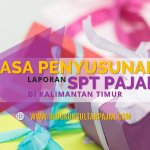 Jasa Penyusunan Laporan SPT Bulanan Pribadi di Sempaja Utara, Samarinda Utara, Samarinda Kalimantan Timur