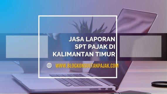 Pembuatan Laporan Pajak Bulanan Badan di Binuang, Sepaku, Penajam Paser Utara Kalimantan Timur