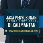 Jasa Laporan SPT Bulanan Pribadi di Simpang Pasir, Palaran, Samarinda Kalimantan Timur