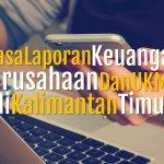 Jasa Laporan Keuangan Perusahaan Jasa Transportasi di Mesjid, Samarinda Seberang, Samarinda Kalimantan Timur