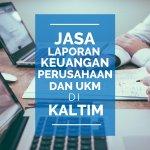 Jasa Laporan Keuangan Perusahaan Kayu di Babulu Laut, Babulu, Penajam Paser Utara Kalimantan Timur