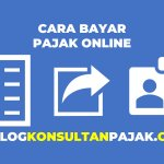 Cara Bayar Pajak Online yang Sangat Mudah