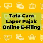 Tata Cara Lapor Pajak Online E-Filing