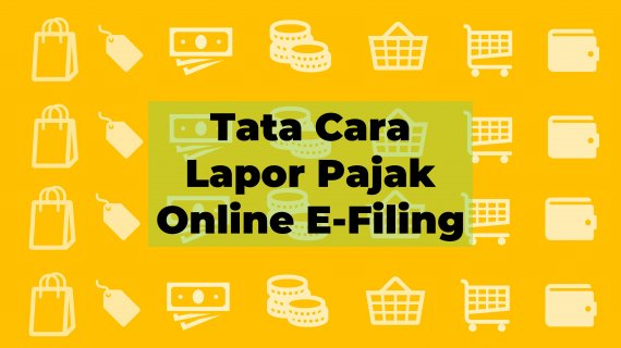 "Tata Cara Lapor Pajak Online E-Filing<span class=""rating-result after_title mr-filter rating-result-13714"">			<span class=""no-rating-results-text"">No ratings yet.</span>		</span>"