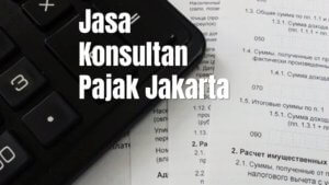 Konsultan Pajak Jakarta Pusat Kelurahan Kebon Melati
