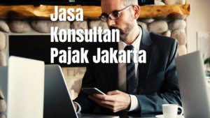 Konsultan Pajak Jakarta Utara Kelurahan Koja