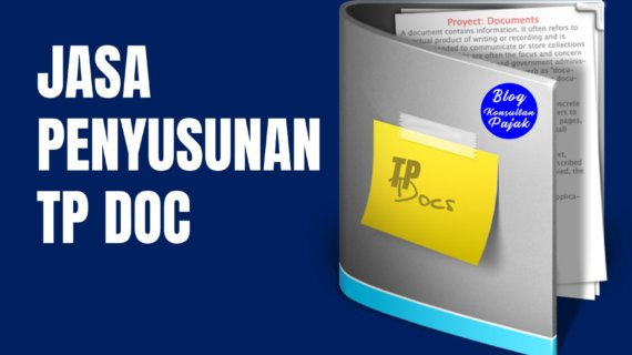 Jasa Penyusunan TP Doc Transfer Pricing Document