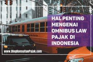 Omnibus Law Pajak Indonesia