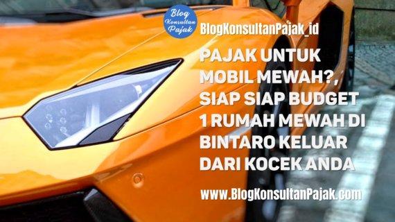 """Berapa Sih Pajak Untuk Mobil Mewah<span class=""""rating-result after_title mr-filter rating-result-15341""""><span class=""""no-rating-results-text"""">No ratings yet.</span></span>"""