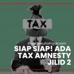 Soal Tax Amnesty Jilid 2 Jokowi Minta DPR segara Dibahas