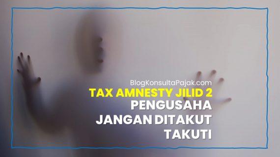 Tax Amnesty Jilid 2