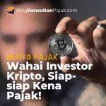 Crypto Bakalan Kena Pajak, Apa Kata Dirjen Pajak